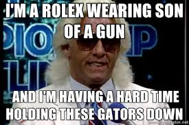 Ric Flair Memes - i m a rolex wearing son of a gun and i m having a hard time