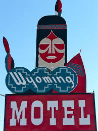 Wyoming travels images Old motel sign in cheyenne wyoming there is a great little dinner jpg