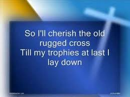 Old Rugged The Old Rugged Cross Youtube