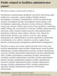 Sample Administrative Resume by Top 8 Facilities Administrator Resume Samples