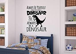 Wall Decor Stickers by Enchantingly Be A Dinosaur Vinyl Decal Wall