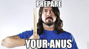 Prostate Meme - my dad a first prostate exam is today i sent him this funny