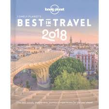 Travel Planet images Lonely planet 39 s best in travel 2018 by editors of lonely planet