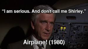 movie quotes airplane google search movie quotes pinterest