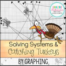 solving systems by graphing thanksgiving activity by amazing