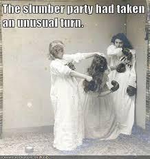 Slumber Party Meme - historic lols pretty brutal for a pillow fight funscrape