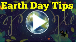 earth day tips google u0027s doodle for earth day 2017 shows some