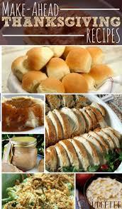make ahead for thanksgiving dinner 19 best make ahead thanksgiving images on pinterest recipes