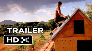 Tiny Houses Movie Tiny A Story About Living Small Official Trailer 2 2014
