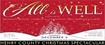 christmas spectacular tickets henry county christmas spectacular all is well 4pm 7pm tickets