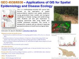 spring course geo4938 geo6938 applications of gis for spatial