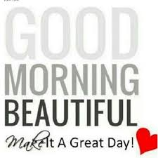 Good Morning Beautiful Meme - good morning beautiful quotes gallery wallpapersin4k net