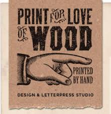 print for of wood design and letterpress studio uk
