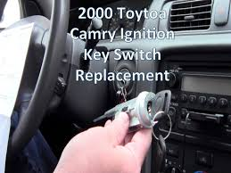 toyota key replacement replace 2000 toyota camry key ignition switch