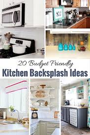cheap kitchen backsplash ideas 20 budget friendly kitchen backsplash ideas shabbyfufu