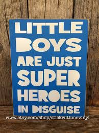 Superman Boys Room by Superhero Sign Little Boys Are Just Superheroes In Disguise