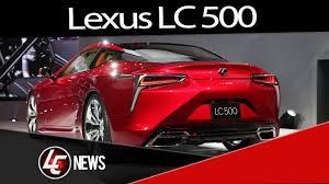 lexus lc 500 detroit 2016 lexus lc 500 2016 detroit auto show www linhadechegada blog br