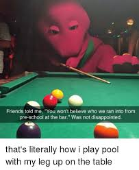 Pool Meme - 25 best memes about playing pool playing pool memes