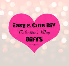diy valentine u0027s day gifts cute affordable u0026 unique ideas