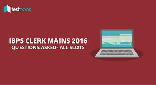 ibps clerk mains questions asked 2016 testbook blog