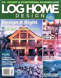 shore stone custom builders log home design magazine