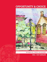 2016 17 nfa course catalog by norwich free academy issuu