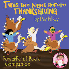 thanksgiving book twas the before thanksgiving powerpoint book companion tpt