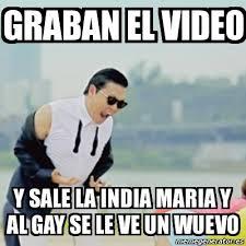 Memes India Maria - meme gangnam style graban el video y sale la india maria y al gay