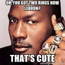 Two Picture Meme Maker - oh you got two rings now lebron that s cute jordan with rings