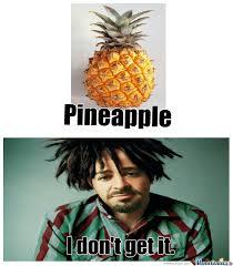 Ananas Pineapple Meme - pineapple by eonax meme center