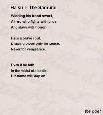 haiku i the samurai poem by the poet poem hunter