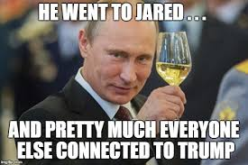 He Went To Jared Meme - putin cheers imgflip