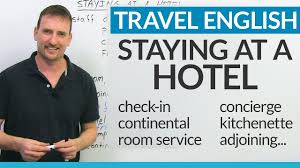 real english for staying at a hotel youtube