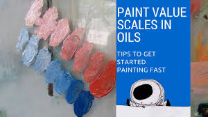 paint with oil learning basic value scales setting up a palette