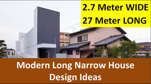 2 7 meters wide long narrow house design ideas youtube
