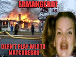 Ermahgerd Meme Maker - ermahgerd jying is trying to revive ermahgerd girl for some reason