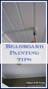 beadboard painting tips calypso in the country
