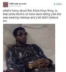 Alicia Keys Meme - funniest makeup free alicia keys memes bossip