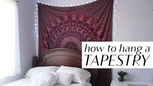 Hanging Up Curtains Without Nails by How To Hang A Tapestry In 3 Easy Ways Youtube