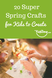 20 super spring crafts for kids to create