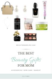 10 Beauty Gifts For Mom Mothers Day Gift Guide 2017 | 10 beauty gifts for mom mothers day gift guide 2017