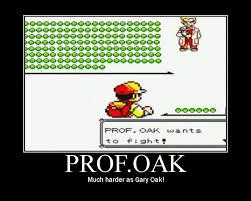 Professor Oak Meme - ditto pokemon prof oak meme pokemon best of the funny meme