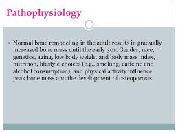 Normal Bone Anatomy And Physiology Osteoporosis Characteristics Of Osteoporosis Include A Reduction