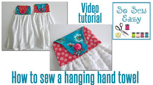 how to sew a hanging hand towel for your kitchen or bathroom youtube