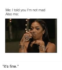 Not Mad Meme - 25 best memes about im not mad im not mad memes