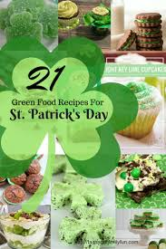 21 green food recipes for st patricks day faith and family fun