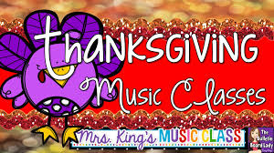 great thanksgiving ideas mrs king u0027s music class thanksgiving ideas for music class