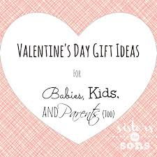 s day gift ideas from baby s day gift ideas for babies kids and parents