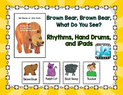 music is elementary brown bear brown bear rhythms and drums and