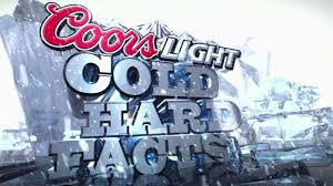 Coors Light Cold Hard Facts Gif Edish Tradition Sports Online